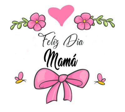 Imágenes de Feliz Día de la Madre