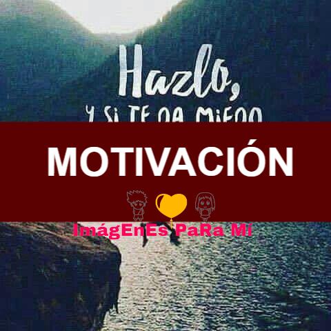 Motivación: Frases para Compartir con Todos