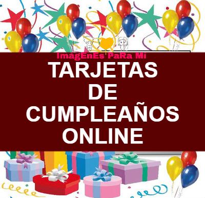 Tarjetas de Cumpleaños Online: No dejes de compartir