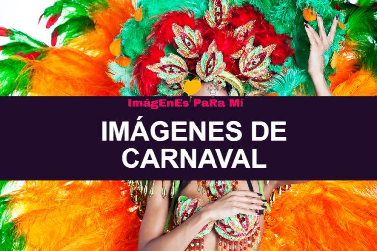 Imagenes de Carnaval: Decora tus Redes con las Imágenes más Divertidas