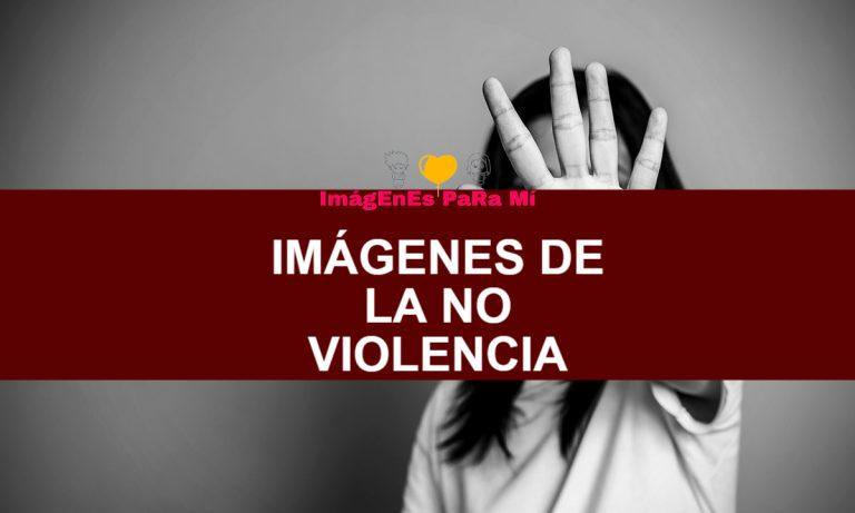 Imágenes de la No Violencia: Consigue las más destacadas Actualmente