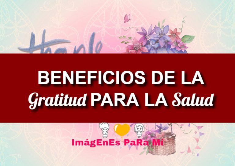 7 Beneficios De La Gratitud Para La Salud